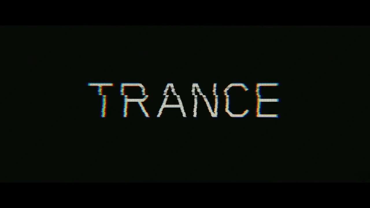 Trance TRAILER 3 (2013) (0-01-23-02) copy